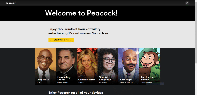 You are then redirected to a Welcome to Peacock page. Click Start Watching to get started.